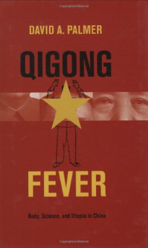 9780231140669: Qigong Fever: Body, Science, and Utopia in China