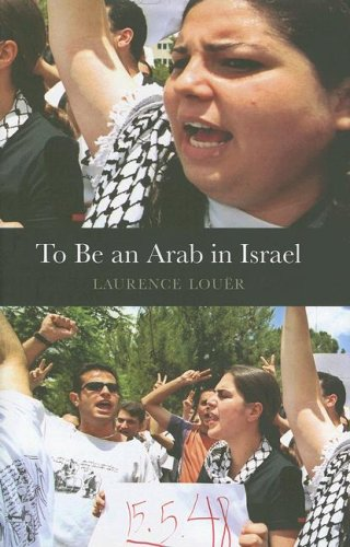 9780231140683: To Be an Arab in Israel