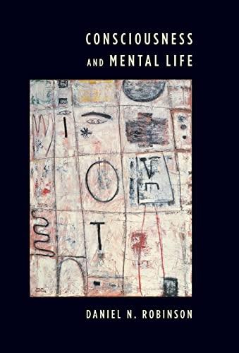 9780231141000: Consciousness and Mental Life