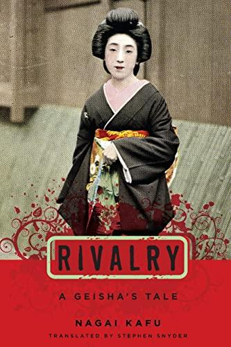 9780231141192: Rivalry: A Geisha's Tale (Japanese Studies Series)