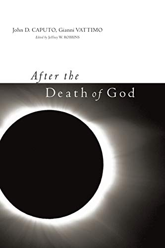 9780231141253: After the Death of God (Insurrections: Critical Studies in Religion, Politics, and Culture)