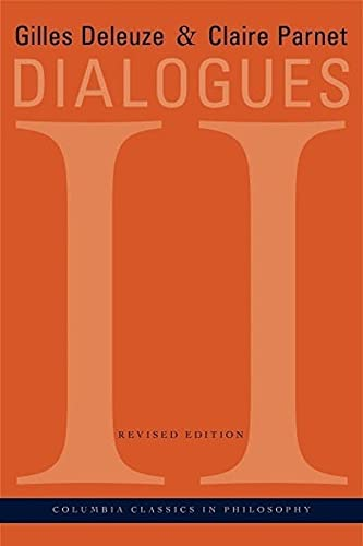 9780231141345: Dialogues II (European Perspectives: A Series in Social Thought and Cultural Criticism)