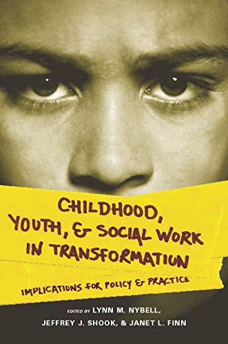 9780231141406: Childhood, Youth, and Social Work in Transformation: Implications for Policy and Practice