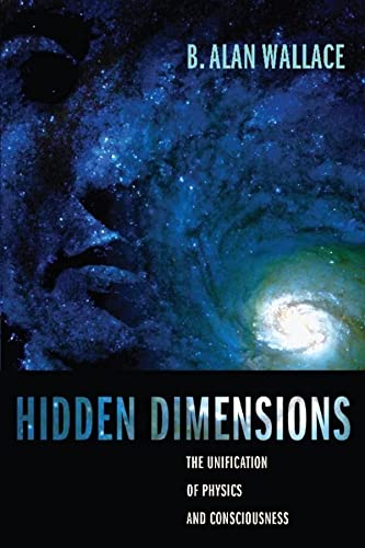 9780231141512: Hidden Dimensions - The Unification of Physics and Consciousness
