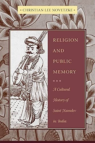 9780231141840: Religion and Public Memory: A Cultural History of Saint Namdev in India