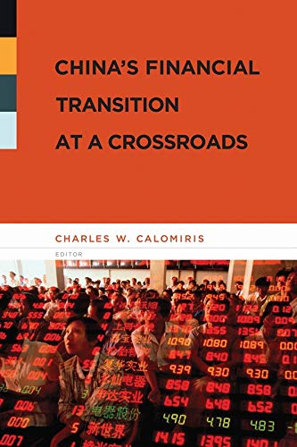 China s Financial Transition at a Crossroads (Hardback)