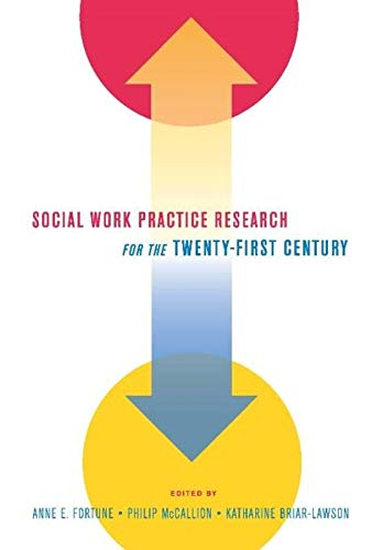 9780231142144: Social Work Practice Research for the Twenty-First Century