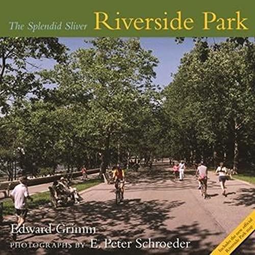9780231142281: Riverside Park: The Splendid Sliver