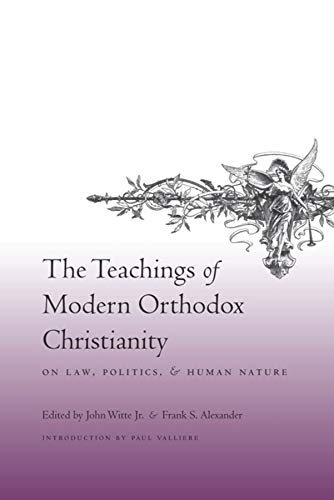9780231142649: The Teachings of Modern Orthodox Christianity on Law, Politics, and Human Nature