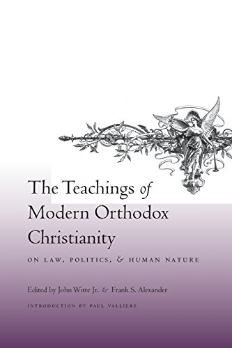 9780231142656: The Teachings of Modern Orthodox Christianity on Law, Politics, and Human Nature