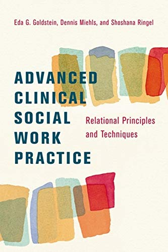 9780231143196: Advanced Clinical Social Work Practice: Relational Principles and Techniques