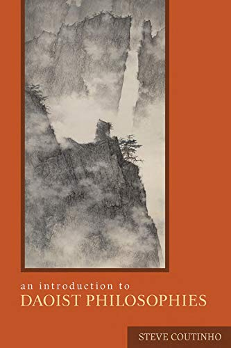 An Introduction to Daoist Philosophies (Hardback): Steve Coutinho