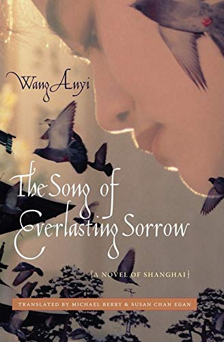 9780231143424: The Song of Everlasting Sorrow: A Novel of Shanghai