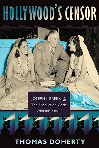 9780231143592: Hollywood's Censor: Joseph I. Breen and the Production Code Administration