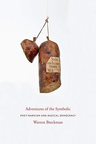9780231143950: Adventures of the Symbolic: Post-marxism and Radical Democracy