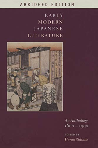 9780231144155: Early Modern Japanese Literature: An Anthology, 1600-1900 (Abridged Edition) (Translations from the Asian Classics (Paperback))