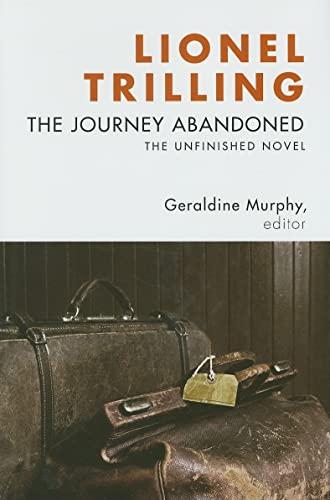 9780231144506: The Journey Abandoned: The Unfinished Novel