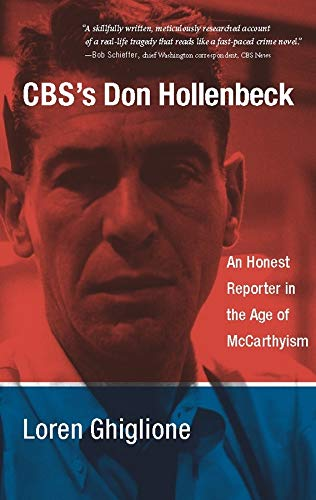 9780231144964: CBS's Don Hollenbeck: An Honest Reporter in the Age of McCarthyism