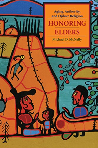 9780231145039: Honoring Elders: Aging, Authority, and Ojibwe Religion (Religion and American Culture)