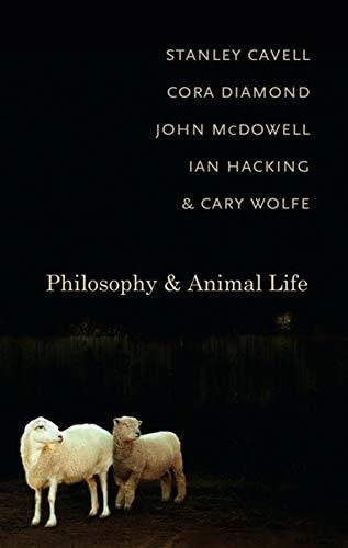 9780231145152: Philosophy and Animal Life