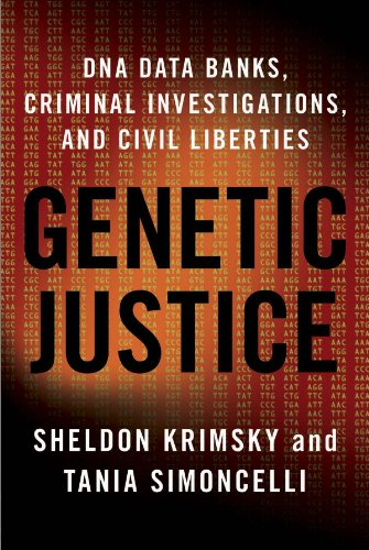 9780231145206: Genetic Justice: DNA Data Banks, Criminal Investigations, and Civil Liberties