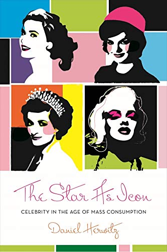 9780231145411: The Star as Icon: Celebrity in the Age of Mass Consumption