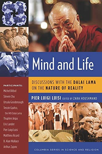9780231145503: Mind and Life: Discussions with the Dalai Lama on the Nature of Reality (Columbia Series in Science and Religion)