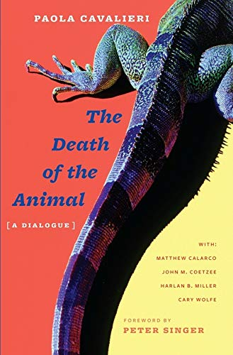 9780231145527: The Death of the Animal: A Dialogue