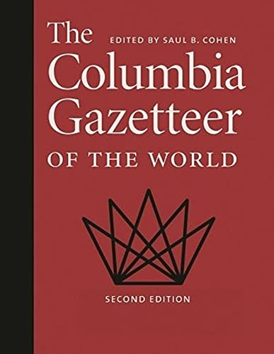 The Columbia Gazetteer of the World 3 VOLUME SET (Volumes 1, 2)