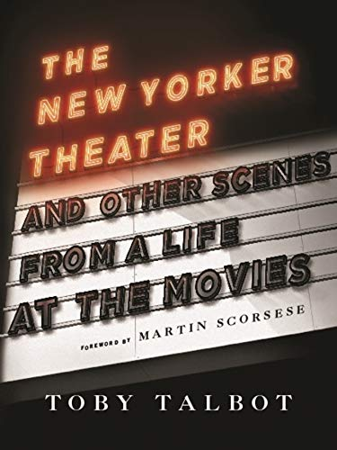 9780231145664: The New Yorker Theater and Other Scenes from a Life at the Movies