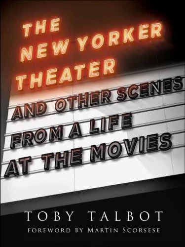 9780231145671: The New Yorker Theater and Other Scenes from a Life at the Movies