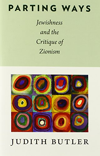 9780231146104: Parting Ways: Jewishness and the Critique of Zionism (New Directions in Critical Theory (Hardcover))