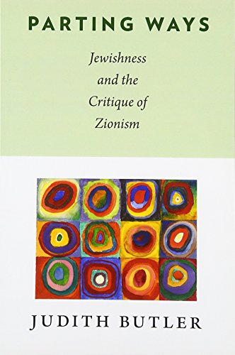 9780231146111: Parting Ways: Jewishness and the Critique of Zionism