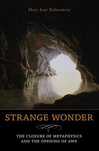 Strange Wonder: The Closure of Metaphysics and the Opening of Awe (Insurrections: Critical Studies ...