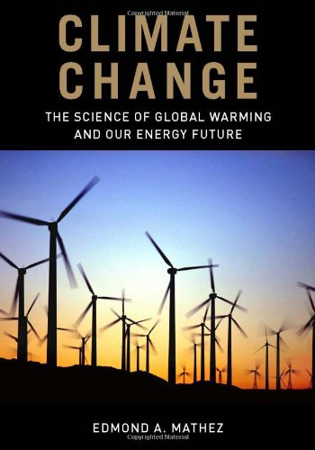 9780231146425: Climate Change: The Science of Global Warming and Our Energy Future