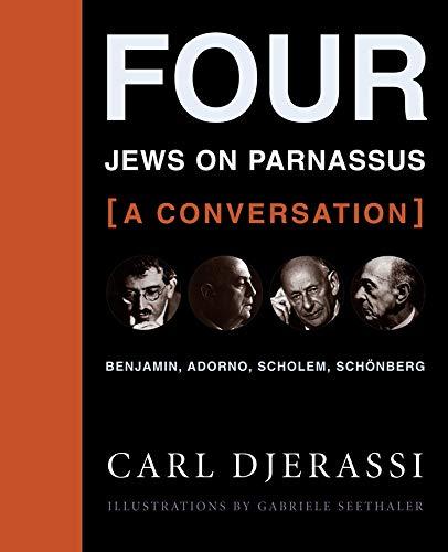 9780231146548: Four Jews on Parnassus--A Conversation: Benjamin, Adorno, Scholem, Schonberg