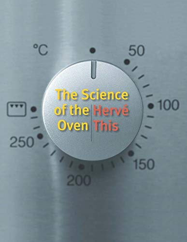 The Science of the Oven (Arts &: This, Herve
