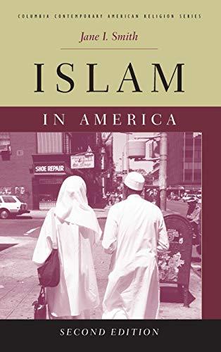 9780231147101: Islam in America (Columbia Contemporary American Religion Series)