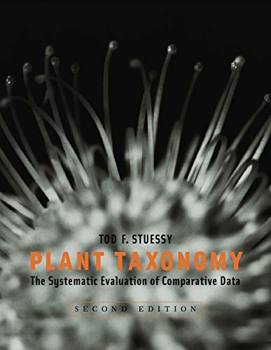 9780231147125: Plant Taxonomy: The Systematic Evaluation of Comparative Data