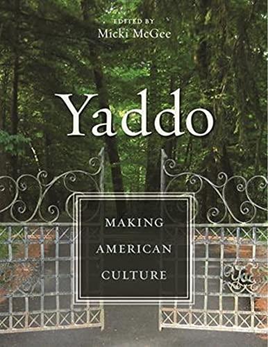 9780231147378: Yaddo: Making American Culture
