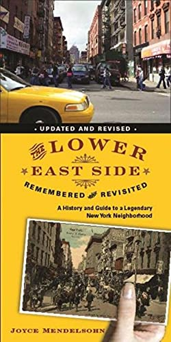 The Lower East Side Remembered and Revisited: Joyce Mendelsohn