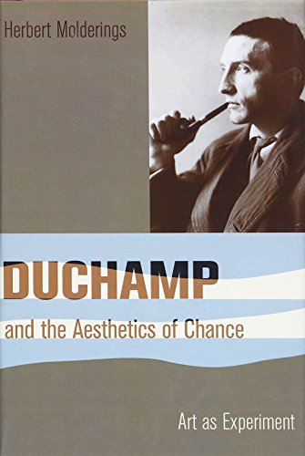 9780231147620: Duchamp and the Aesthetics of Chance: Art as Experiment (Columbia Themes in Philosophy, Social Criticism, and the Arts)