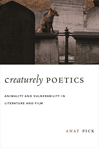 9780231147873: Creaturely Poetics