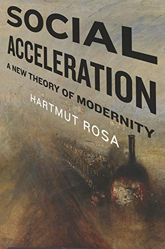9780231148351: Social Acceleration: A New Theory of Modernity (New Directions in Critical Theory)