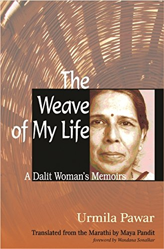 9780231149013: The Weave of My Life: A Dalit Woman's Memoirs