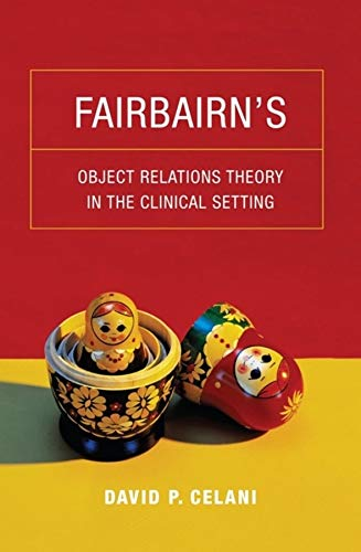 9780231149075: Fairbairn's Object Relations Theory in the Clinical Setting