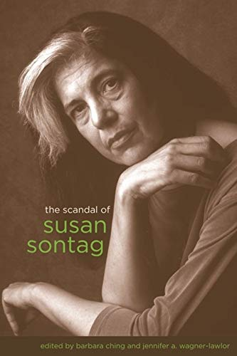 9780231149167: The Scandal of Susan Sontag