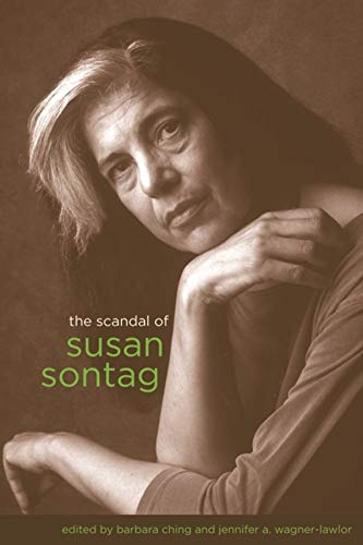 9780231149174: The Scandal of Susan Sontag