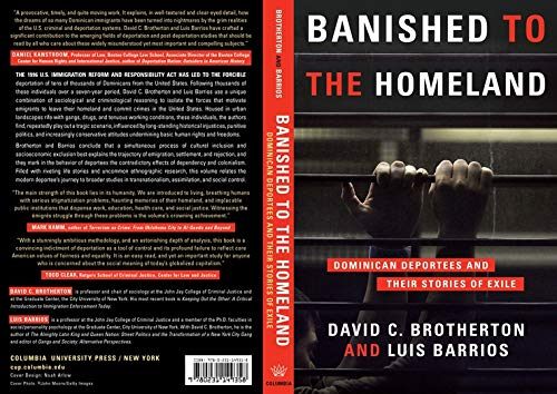 Banished to the Homeland – Dominican Deportees and Their Stories of Exile: Brotherton, David C.