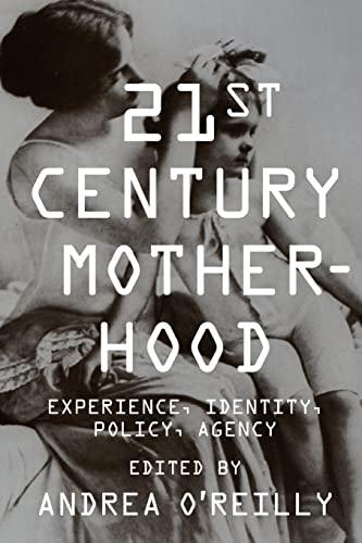 9780231149679: Twenty–first Century Motherhood